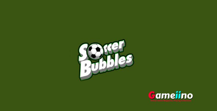 Soccer Bubbles Are you ready for the ultimate Match3 sports challenge? - Image - Gameiino