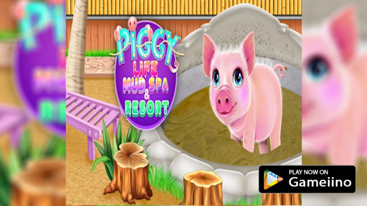 piggy-life-mud-spa-and-resort-play-now-on-gameiino