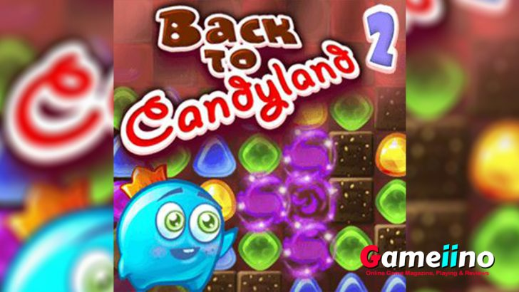 Time to visit the sugar hills of Candyland and its addictive levels again! - Gameiino