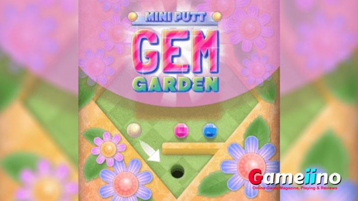 Mini Putt Gem Garden is a funny mini golf adventure with two cute garden themed worlds. - Gameiino