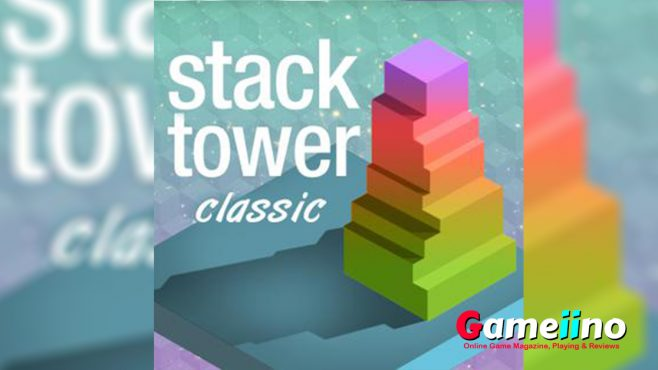 Stack Tower Classic Teaser This minimalist skill game is easy to play, but hard to master - and insanely addictive - image - Gameiino.com
