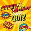 Super hero Quiz Teaser After Cartoon Quiz and Soccer Star Quiz, our new Superhero Quiz is a fun quizzing game - image - Gameiino.com